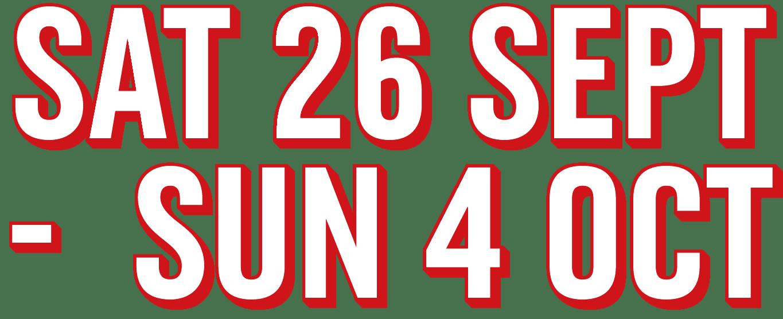 Saturday 26 September - Sunday 4 October 2020
