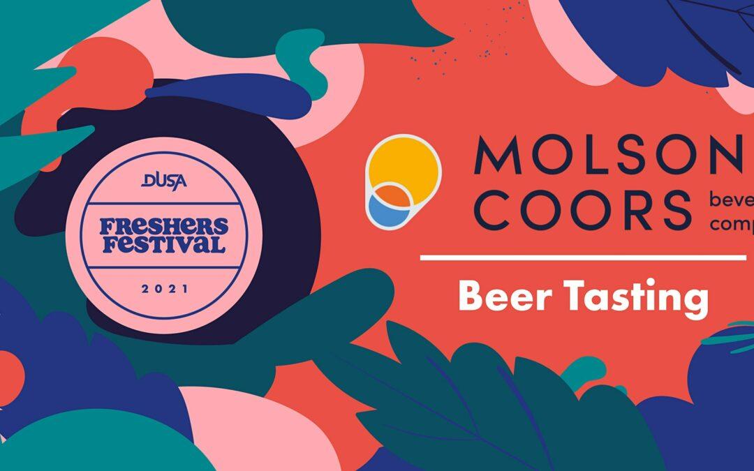 Freshers' Festival '21: Molson Coors Beer Tastings  (18:00 Wed 22 Sept)