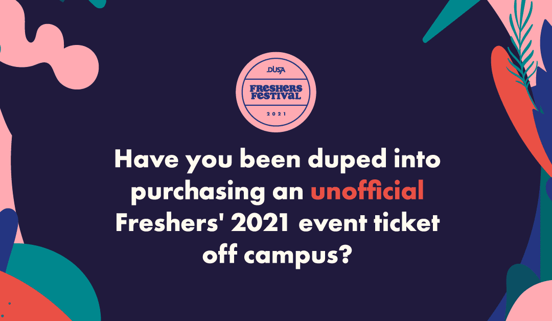 DUSA – The Only Official Freshers' Events