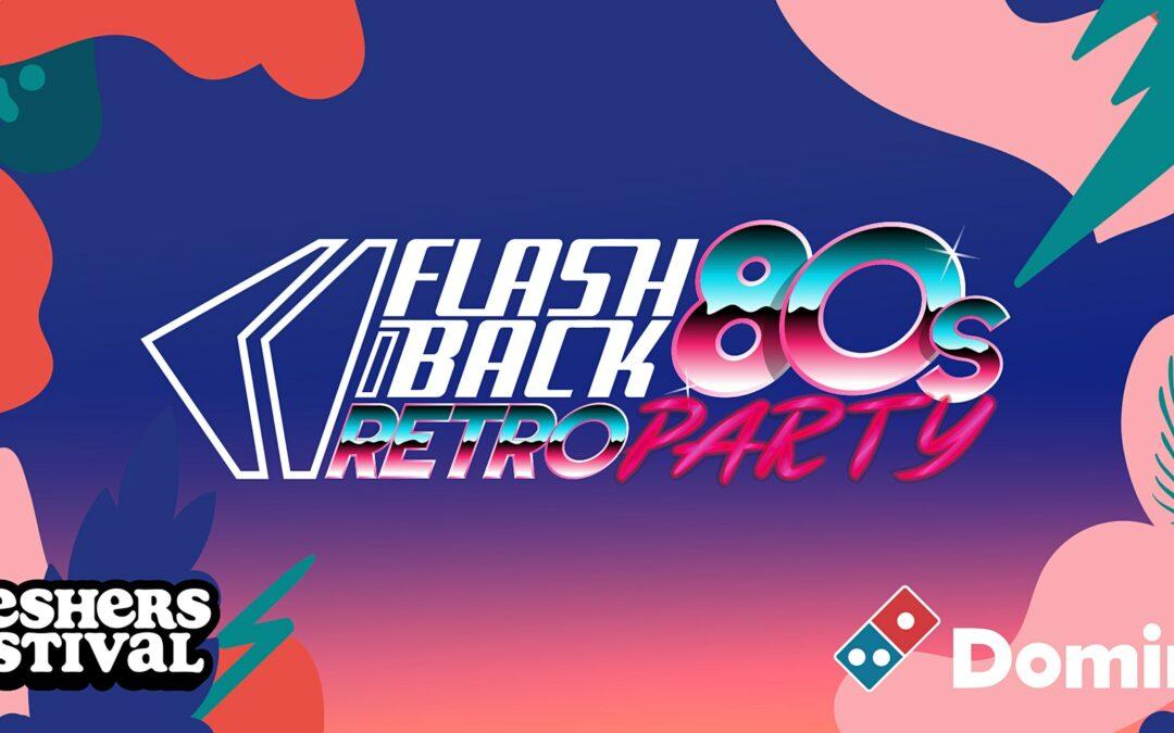 Freshers' Festival '21: FLASHBACK 80's RETRO PARTY + MORE (Sat 18 Sept)
