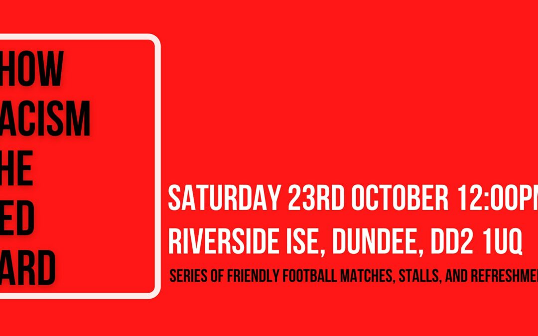 Show Racism The Red Card (Saturday 23 October 2021)